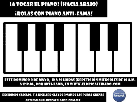 Flyer Anti-Fama Rolas con Piano 08-05-11