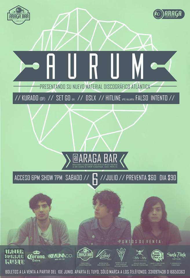 Aurum @ Araga Bar, 6 de julio
